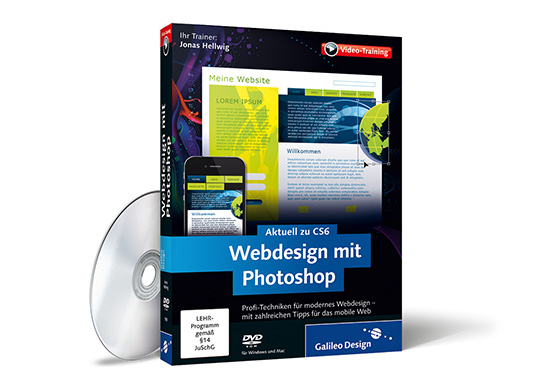 Webdesign mit Photoshop CS6 - Jonas Hellwig - Galileo Press