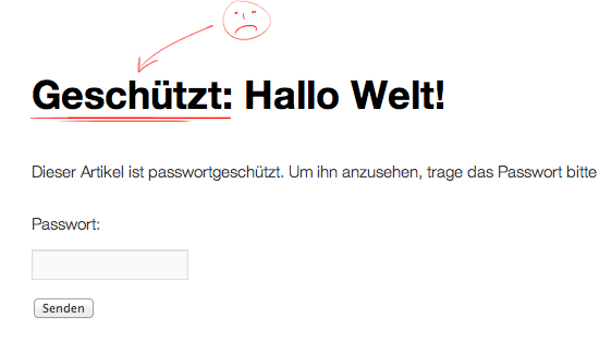 WordPress - Passwort geschützt Hinweis entfernen