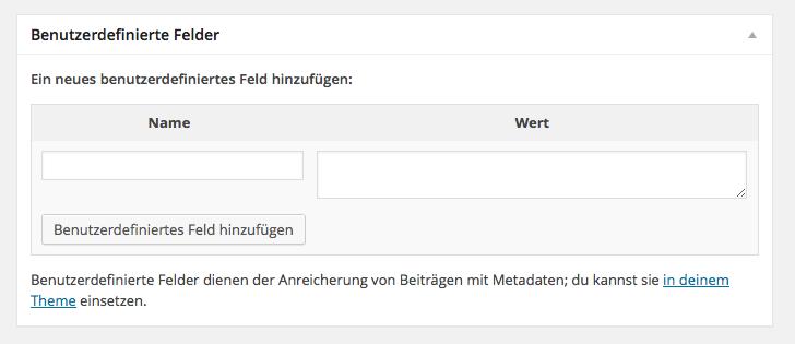 Benutzerdefinierte Felder mit den Angaben den Feldern »Name« und »Wert«