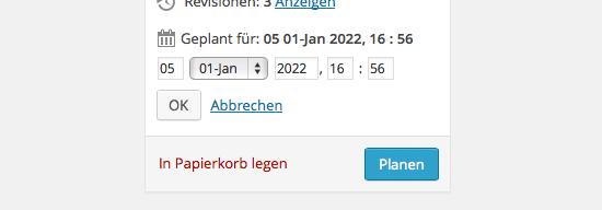 Im Abschnitt »Veröffentlichen« kann das Datum des Beitrags eingestellt werden.  Hier wird ein Beitrag geplant.