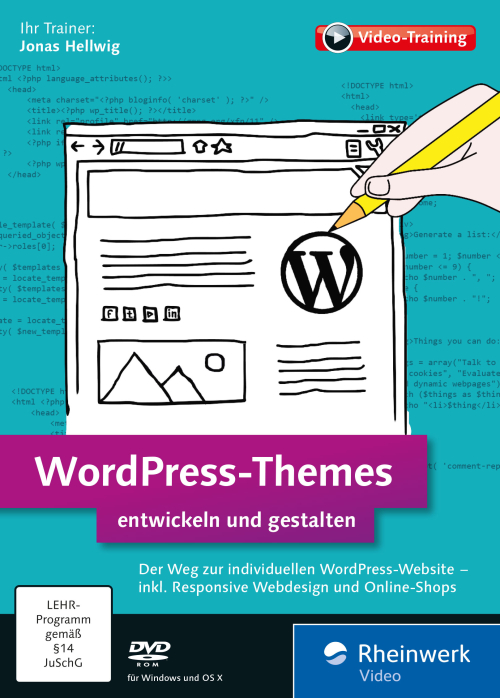 wordpress-themes-erstellen-gestalten-jonas-hellwig-rheinwerk-verlag