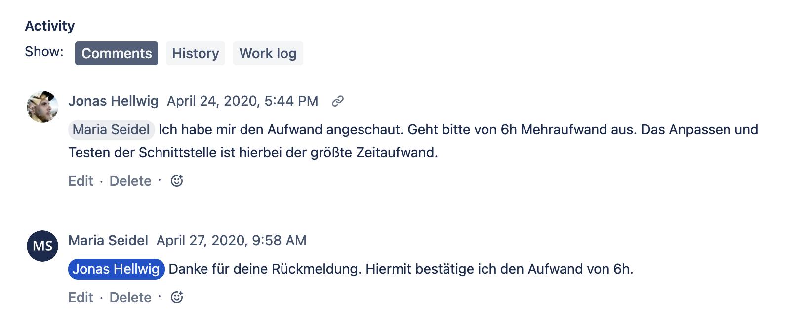 Screenshot unserer Kommunikation in Jira – Kundin gibt einen Mehraufwand von 6h frei