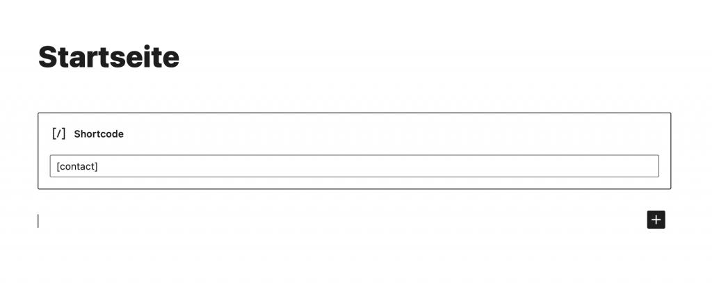 Shortcode Block mit dem Befehl [contact] im Gutenberg Editor